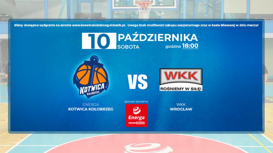 Zaproszenie na mecz Energa Kotwica Kołobrzeg vs WKK Wrocław