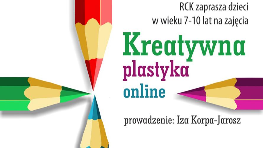 Kreatywna plastyka online - zapisy na zajęcia