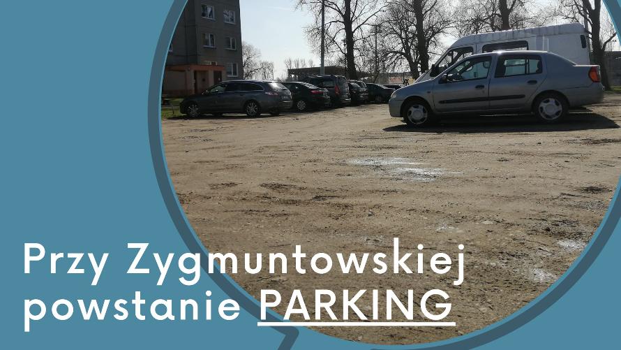 Parking przy ulicy Zygmuntowskiej