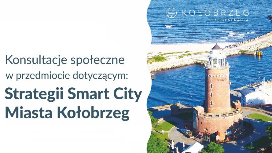 Konsultacje społeczne - Strategia Smart City Miasta Kołobrzeg