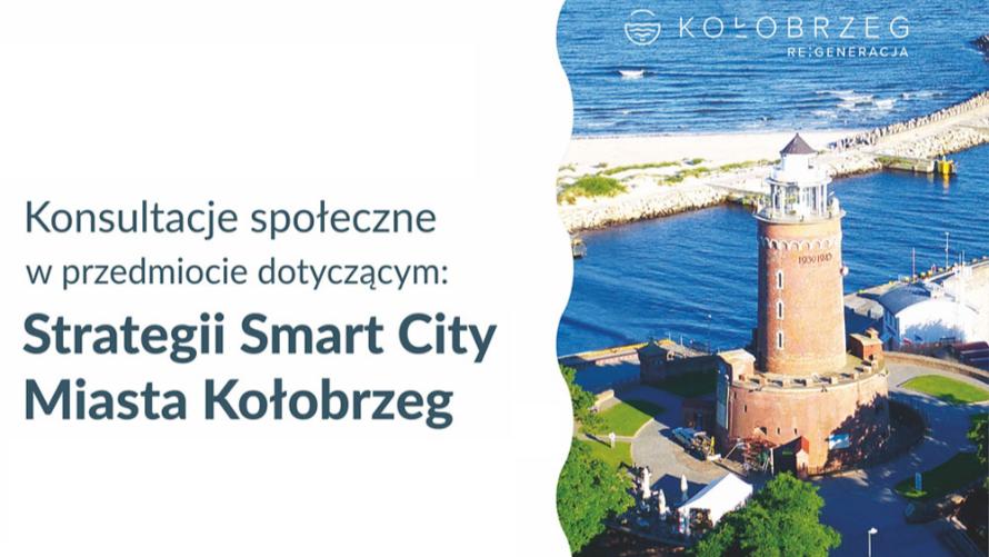 Konsultacje społeczne dotyczące Strategii Smart City Miasta Kołobrzeg
