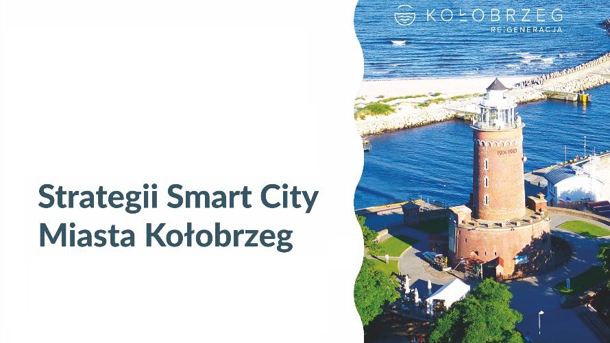 Ostateczna wersja Strategii Smart City Miasta Kołobrzeg