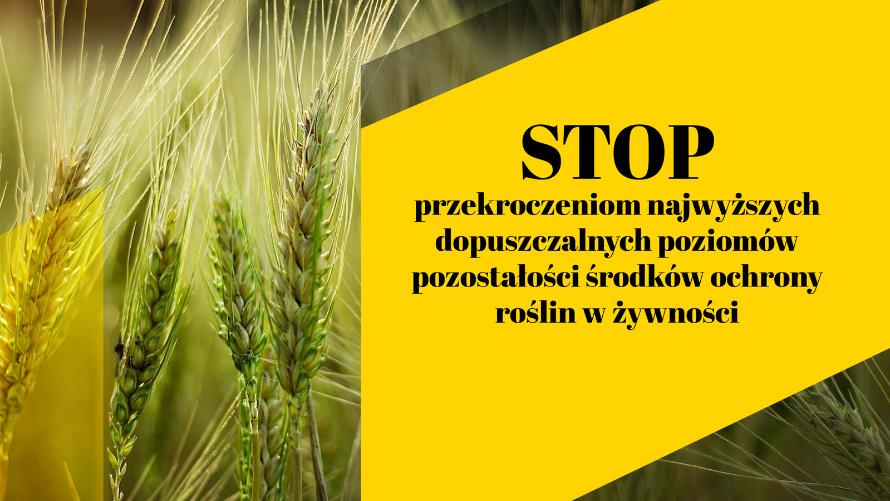 Stop przekroczeniu najwyższych dopuszczalnych poziomów pozostałości środków ochrony roślin w żywności