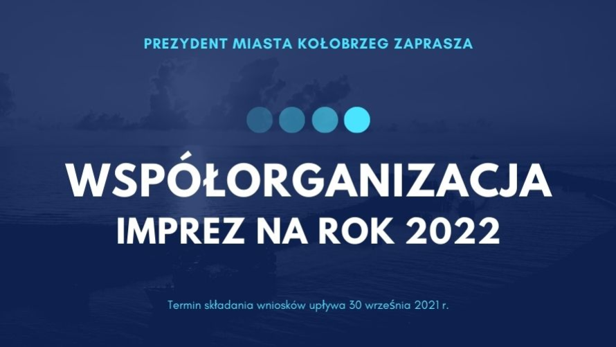Wnioski na współorganizację imprez na rok 2022