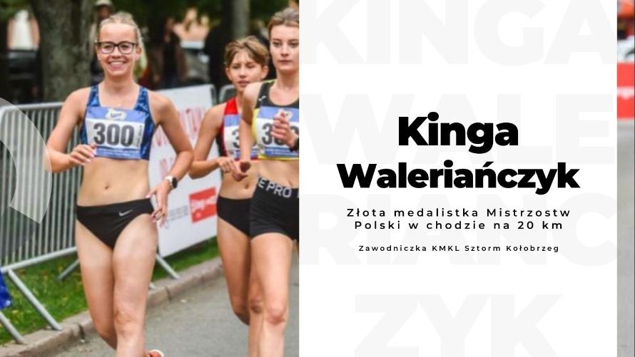 Kinga Waleriańczyk złota w chodzie na 20 km